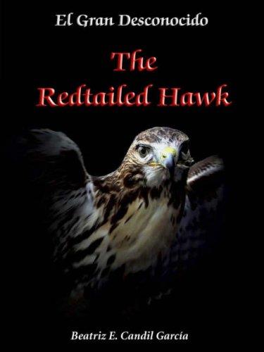 9780955560712: El Gran Desconocido: The Red-tailed Hawk (Spanish Edition)
