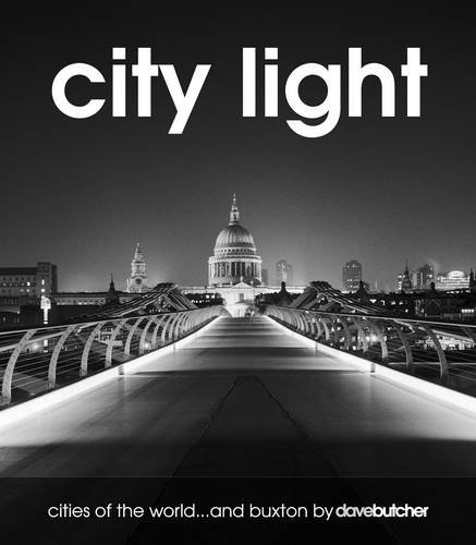 9780955562723: City Light: Cities of the World and Buxton