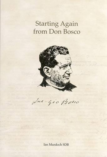 9780955565434: Starting Again from Don Bosco