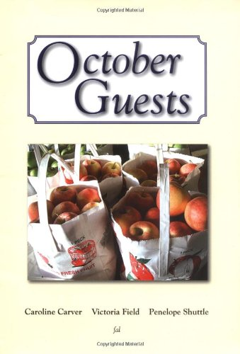 October Guests (0955566118) by Carver, Caroline; Field, Victoria; Shuttle, Penelope