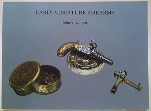 9780955569401: Early Miniature Firearms: A Further Supplement to: