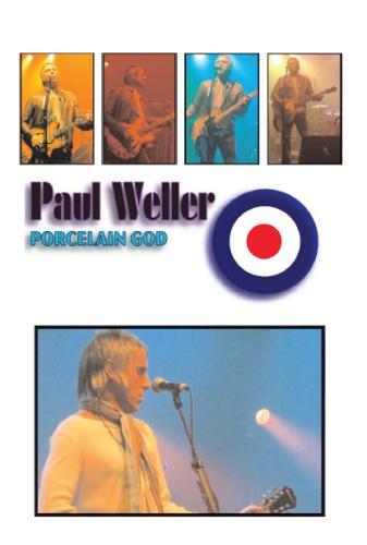 9780955570407: Porcelain God: The Definitive Paul Weller Documentary