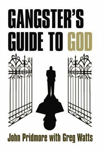 Gangster's Guide to God: John Pridmore