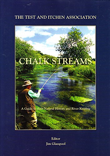 9780955576102: Chalkstreams: A Guide to Their Natural History and River Keeping