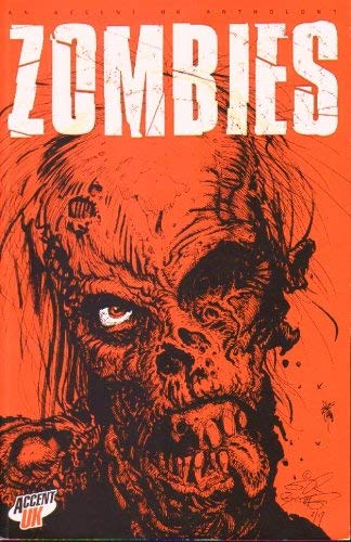9780955576409: Zombies An Accent UK Anthology