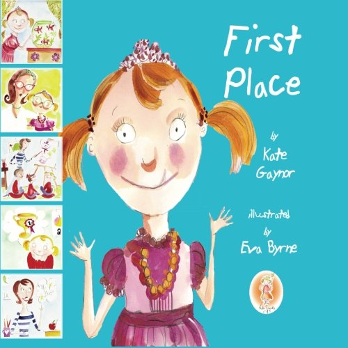 9780955578762: First Place - A story book helping kids to understand cleft palate & cleft lip (Special Stories Series 1) (Volume 1)