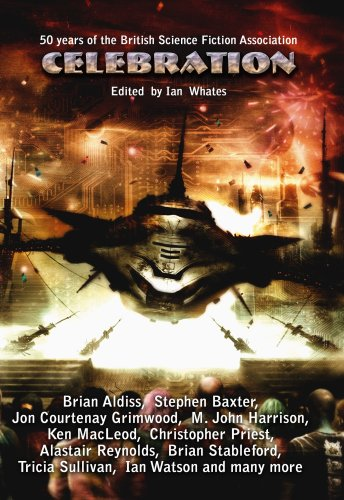 9780955579134: Celebration: Commemorating the 50th Anniversary of the British Science Fiction Association