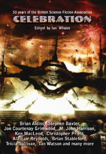 9780955579141: Celebration: Commemorating the 50th Anniversary of the British Science Fiction Association