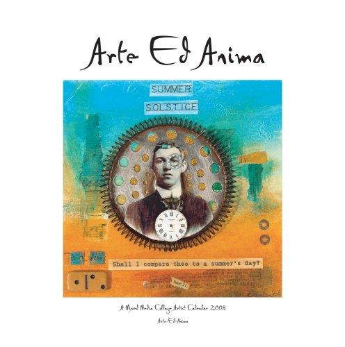 9780955579400: Arte-ed-anima 2008: Arte-ed-anima Mixed Media Collage Calendar