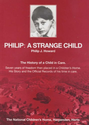 9780955587801: Philip, A Strange Child