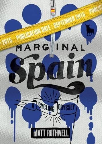9780955589638: Marginal Spain: A Cycling Odyssey