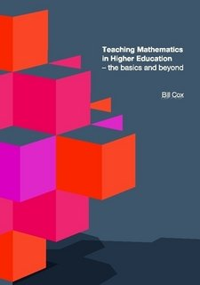 9780955591488: Teaching Mathematics in Higher Education - The Basics and Beyond