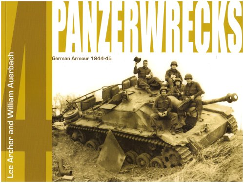 9780955594007: Panzerwrecks 4: German Armour 1944-45