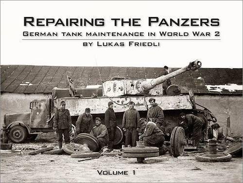 9780955594083: Repairing the Panzers