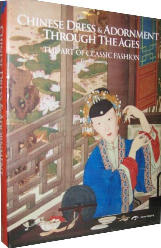 9780955605789: Chinese Dress and Adornment Through the Ages