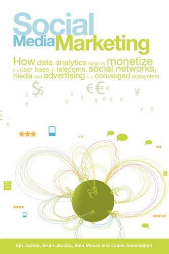 Social Media Marketing: How Data Analytics helps: Ajit V Jaokar;