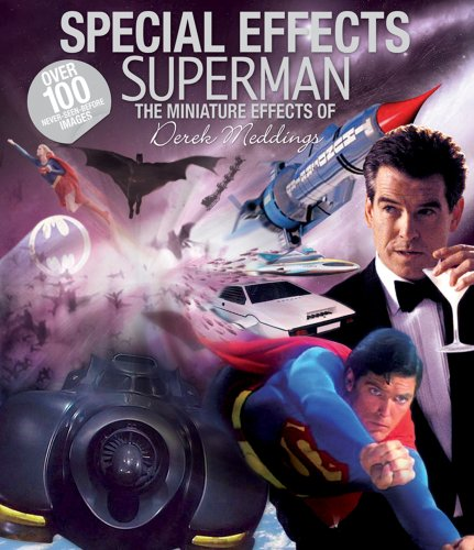 9780955610110: Special Effects Superman: The Miniature Effects of Derek Meddings