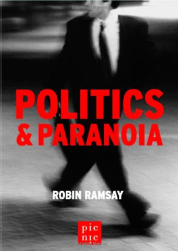 9780955610547: Politics and Paranoia