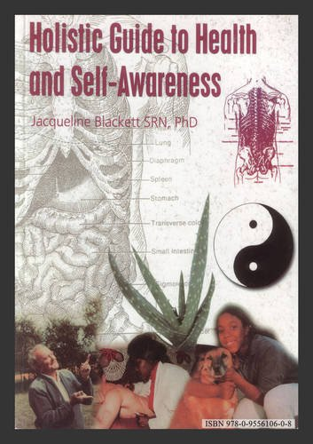 9780955610608: Holistic Guide to Health and Self-awareness