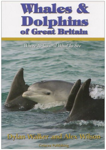 9780955614408: Whales and Dolphins of Great Britain