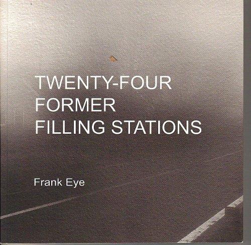 9780955615108: Twenty - Four Former Filling Stations