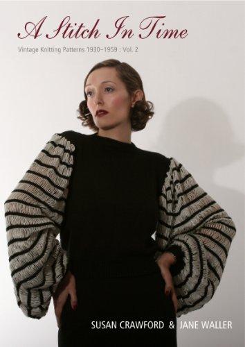 A Stitch in Time: Vintage Knitting Patterns,: Jane Waller, Susan