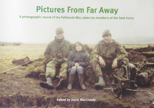 9780955623714: Pictures from Far Away: A Photographic Record of the Falklands War - Taken by Members of the Task Force