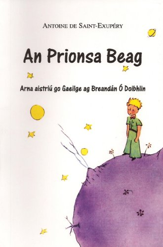 9780955625008: The Little Prince (An Prionsa Beag)