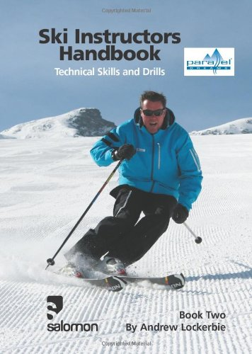 9780955625114: Ski Instructors Handbook: Bk. 2: Technical Skills and Drills