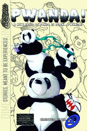 Pwanda: A New Breed of Panda is Born.Pwanda!: Dil.