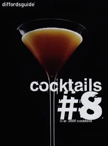 9780955627637: Diffordsguide Cocktails 8