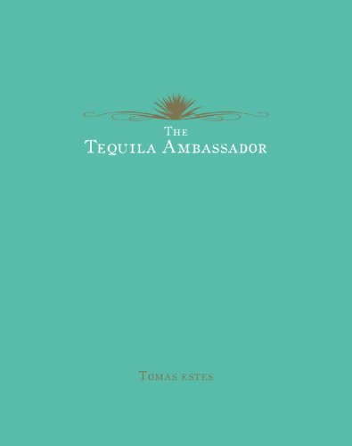 9780955627651: The Tequila Ambassador