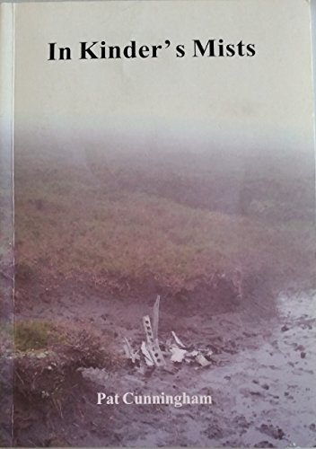 In Kinder's Mists : Pat Cunningham: Pat Cunningham