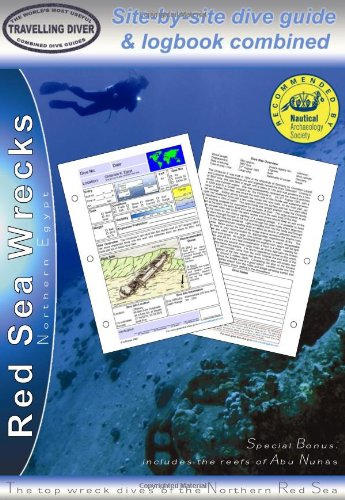 9780955640216: Red Sea Wrecks - Northern Egypt: Site-by-site Dive Guide and Logbook Combined