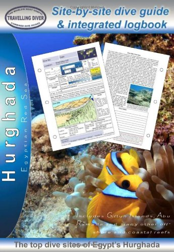 9780955640230: Hurghada: Diving Guide and Integrated Logbook