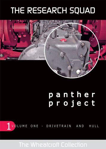 9780955642203: Panther Project. Volume 1: Drivetrain and Hull (The Wheatcroft Collection) (v. 1)