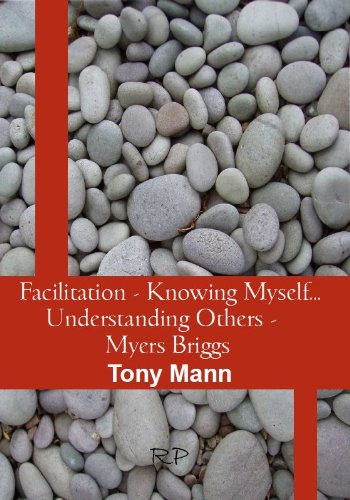 9780955643538: Facilitation - Knowing Myself...Understanding Others - Myers Briggs