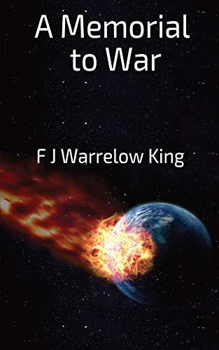 Memorial to War: King, FJ Warrelow