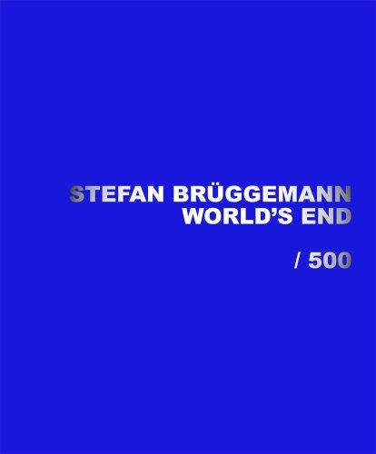 World's End: / 500: Bruggemann, Stefan