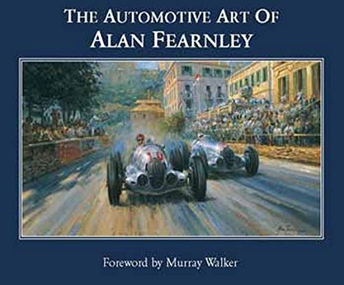 The Automotive Art of Alan Fearnley.