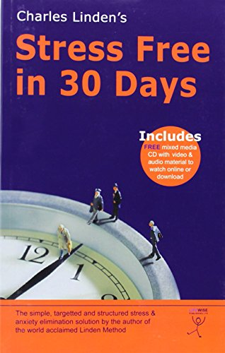 9780955656804: Charles Linden's - Stress Free in 30 Days