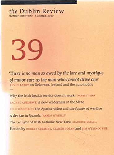 The Dublin Review: Number 39, Summer 2010: Brendan Barrington (Editor)