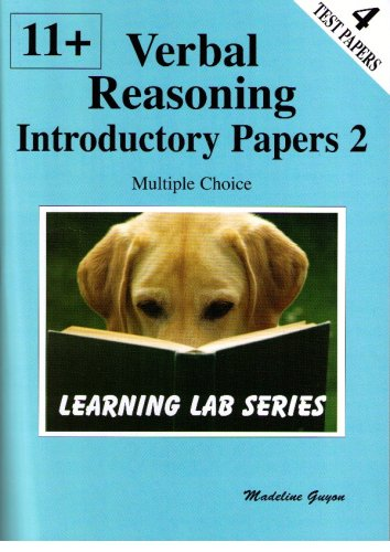 11+ Introductory Practice Papers: Bk. 2: Verbal Reasoning Multiple Choice: Guyon, Madeline S.