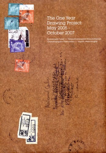 The One Year Drawing Project: May 2005 - October 2007: Cader, Muhanned; Shanaathanan, ...