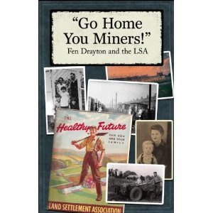 Go Home You Miners!: Fen Drayton and: Pamela Dearlove