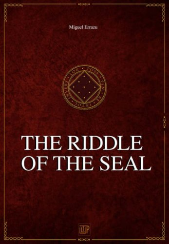 9780955669101: CHRONICLES OF THE GREATER DREAM - I - THE RIDDLE OF THE SEAL (v. 1)