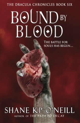 9780955670152: The Dracula Chronicles: Bound By Blood
