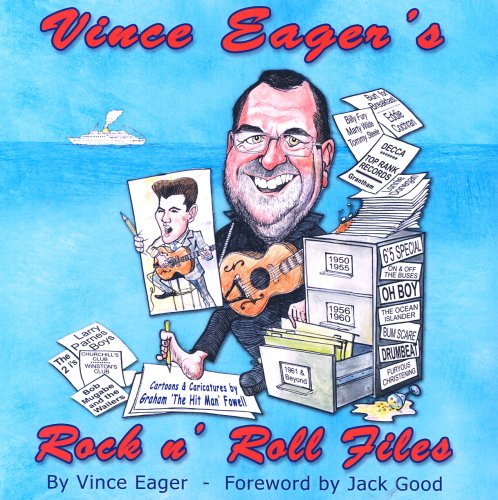 9780955674402: Vince Eager's Rock 'n' Roll 'files'