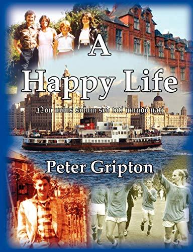 9780955675379: A Happy Life
