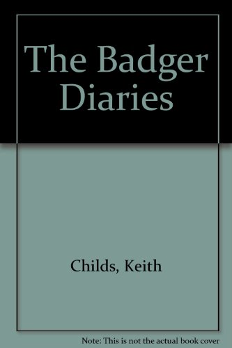 9780955675713: The Badger Diaries
